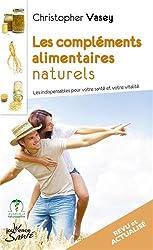 Les compléments alimentaires naturels : Les indispensables pour votre santé et votre vitalité