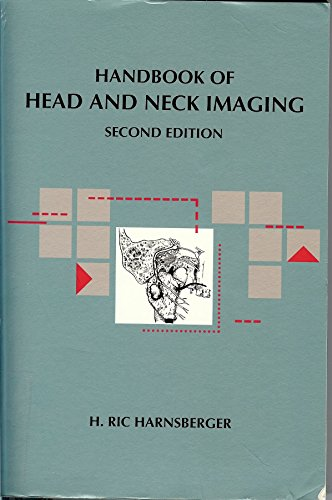 Handbook Of Head And Neck Imaging: Handbooks in Radiology Series by H. Ric Harnsberger MD (1-Dec-1994) Paperback