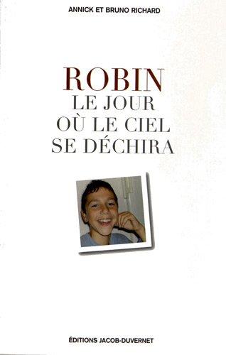 Robin, le jour où le ciel se déchira
