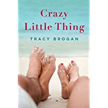 [Crazy Little Thing] (By: Tracy Brogan) [published: October, 2012]