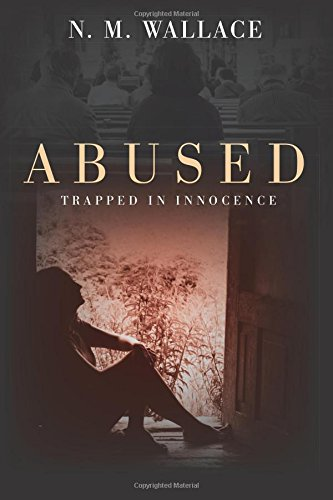 Abused: Trapped in Innocence