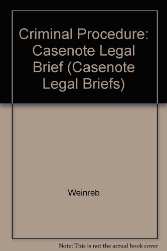 Criminal Justice (Casenote Legal Briefs) por Lloyd L. Weinreb