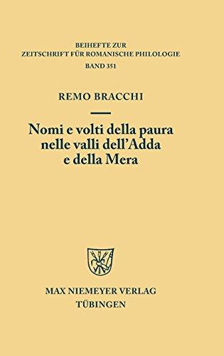 Nomi e volti della paura nelle valli dell'Adda e della Mera (Beihefte zur Zeitschrift für romanische Philologie, Band 351)