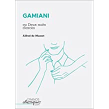 Gamiani: ou Deux nuits d'excès (French Edition)
