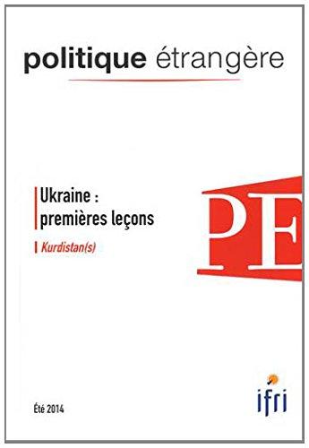 Politique trangre, N 2, Et 2014 : Ukraine : premires leons / Kurdistan(s)