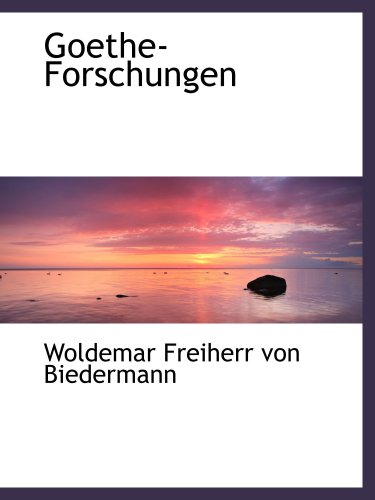 Goethe-Forschungen