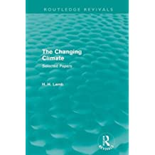 The Changing Climate (Routledge Revivals)