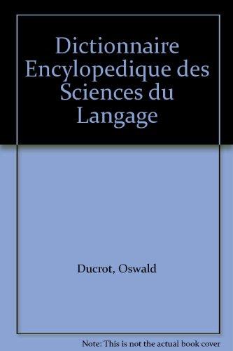 Dictionnaire Encylopedique des Sciences du Langage