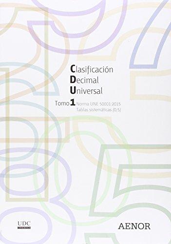 Clasificación Decimal Universal (CDU): Norma UNE 50001:2015 por UDC Consortium