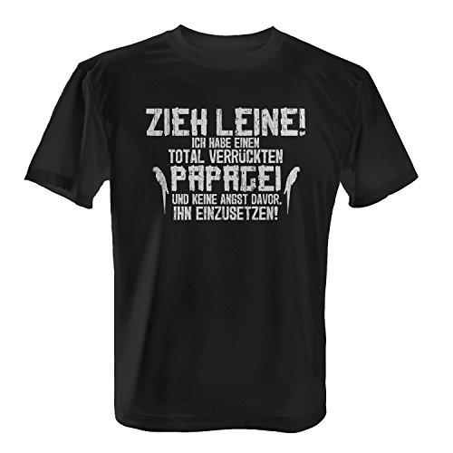 Fashionalarm Herren T-Shirt - Zieh Leine, ich habe einen verrückten Papagei   Fun Shirt mit Spruch Haustier Vogel Liebhaber Züchter Kakadu Ara Schwarz