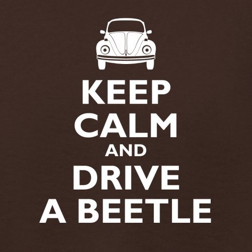 Keep Calm and Drive A Beetle - Damen T-Shirt - 14 Farben Dunkles Schokobraun
