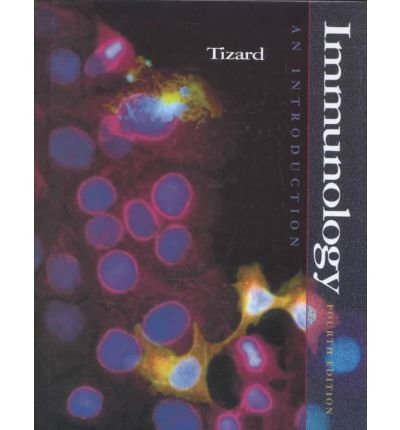 [(Immunology: An Introduction)] [Author: Ian R. Tizard] published on (January, 1995)
