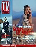 TV MAGAZINE LE FIGARO du 20/12/2009 - TONYA KIZINGER / SOUS LE SOLEIL / LES PHOTOS AU MAROC -ALESSANDRA SUBLET