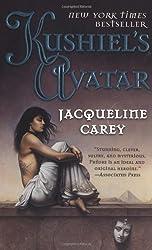 Kushiel's Avatar (Kushiel's Legacy) by Jacqueline Carey (2004-03-13)