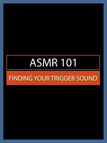 ASMR 101: Finding Your Trigger Sound [OV] (Canvas-tape)