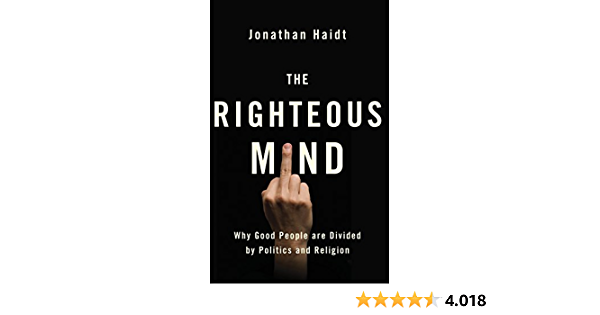 The Righteous Mind Why Good People Are Divided By Politics And Religion Haidt Jonathan Fremdsprachige Bücher