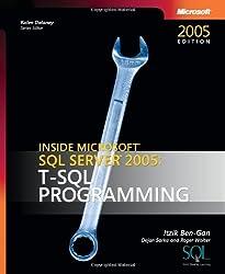 Inside Microsoft® SQL Server(TM) 2005: T-SQL Programming (Pro-developer)