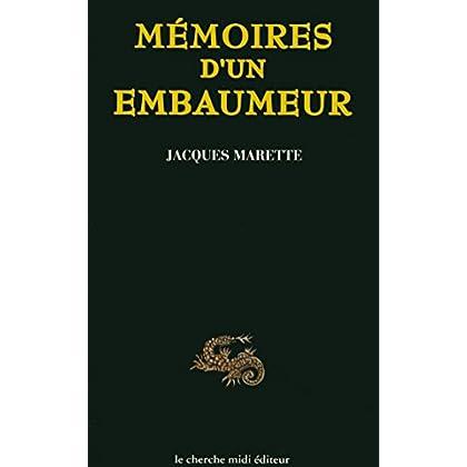 Mémoires d'un embaumeur (Documents)