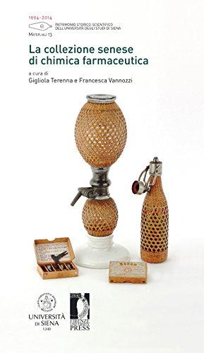 La collezione senese di chimica farmaceutica por Gigliola Terenna e Francesca Vannozzi