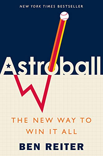 Astroball: The New Way to Win It All (English Edition) por Ben Reiter