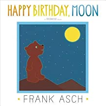 [( Happy Birthday, Moon (Moonbear Books) By Asch, Frank ( Author ) Hardcover Mar - 2014)] Hardcover