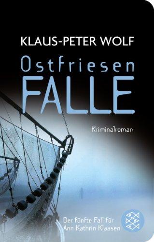 Buchseite und Rezensionen zu 'Ostfriesenfalle: Kriminalroman (Fischer Taschenbibliothek)' von Klaus-Peter Wolf