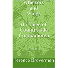 Whiskers and Wings  (15 Tales of Countryside Companions): Book One