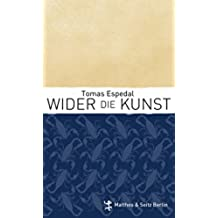 Wider die Kunst (German Edition)