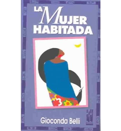 Mujer Habitada by Belli, Gioconda ( AUTHOR ) Dec-31-1998 Paperback