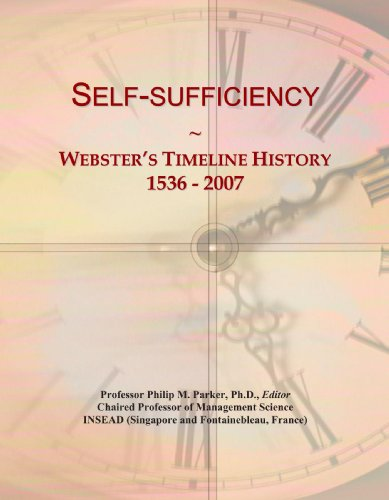 Self-sufficiency: Webster's Timeline History, 1536-2007