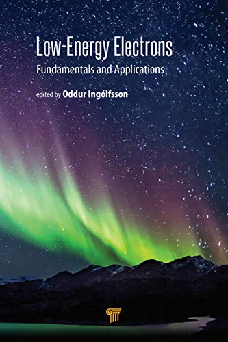 Low-Energy Electrons: Fundamentals and Applications (English Edition)