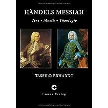 Händels Messiah: Text, Musik, Theologie