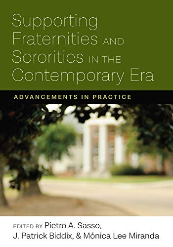 Supporting Fraternities and So (Culture and Society in Higher Education)