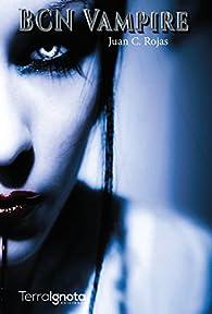 BCN Vampire par  Juan C. Rojas
