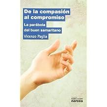 De la compasión al compromiso: La parábola del buen samaritano (Espiritualidad)