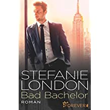 Bad Bachelor (New York Bachelors 1)