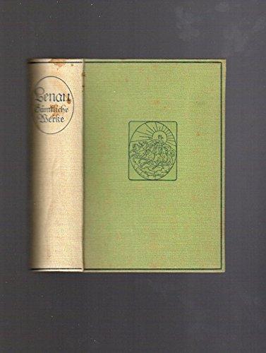 Nikolaus Lenaus sämtliche Werke : in einem Bande,zweite, durch eine Biographie des Dichters vermehrte Auflage