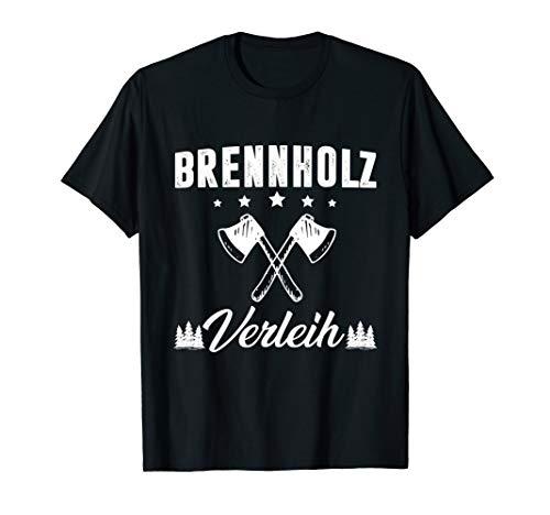 Brennholz Verleih Veuerholz Holz Hacken Shirt