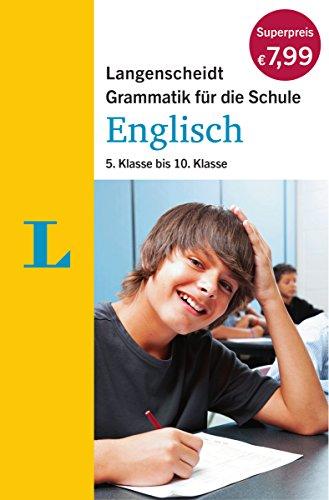 Langenscheidt Grammatik für die Schule - Englisch: 5. bis 10. Klasse