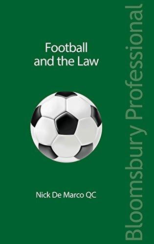 Football and the Law (English Edition) por Nick De Marco QC