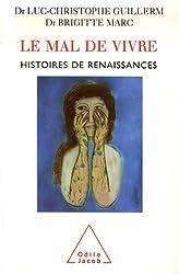 Le Mal de Vivre : Histoires de renaissances
