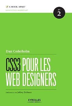 CSS3 pour les Web Designers par [Cederholm, Dan]