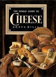 World Guide to Cheese by Sonya Mills (1988-03-06)