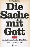 Die Sache mit Gott - Heinz Zahrnt