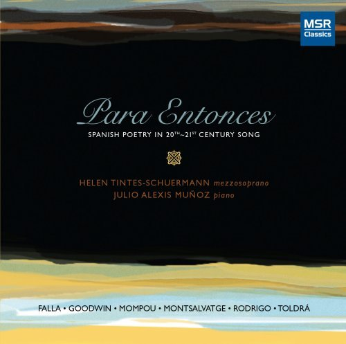 Para Entonces: Spanish Poetry in 20th-21st Century Song by Helen Tintes-Schuermann (2008-07-08) -
