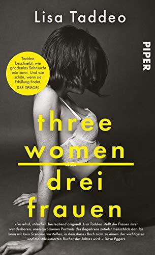 Buchseite und Rezensionen zu 'Three Women - Drei Frauen: Der #1 New York Times Bestseller' von Lisa Taddeo