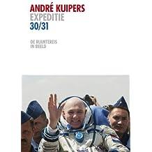 Andre Kuipers expeditie 30/31: de ruimtereis in beeld