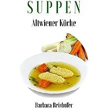 SUPPEN (Altwiener Küche 1)