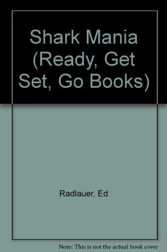 Shark Mania (Ready, Get Set, Go Books)