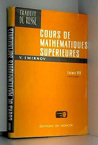 Cours de mathématiques supérieures, tome 3